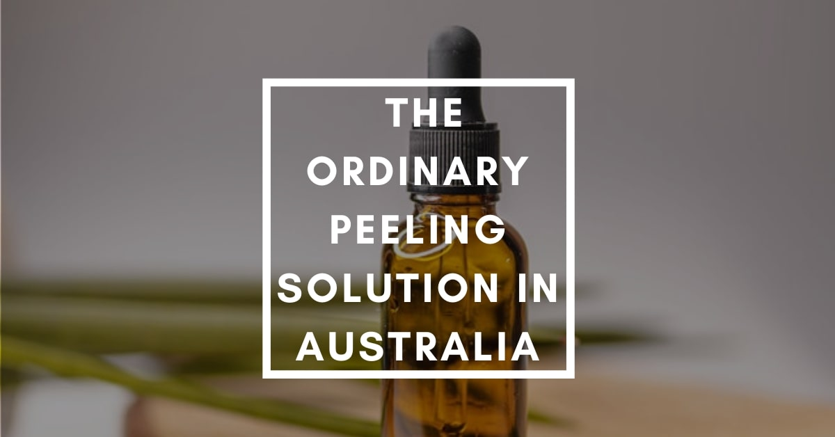 Can I Buy The Ordinary Peeling Solution in Australia